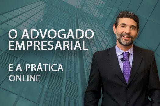 O Advogado Empresarial e prática online   Hernandez Perez Advocacia Empresarial