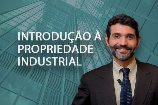 Introdução à Propriedade Industrial | Henandez Perez Advocacia Empresarial